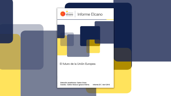 Informe Elcano 23. El futuro de la Unión Europea