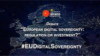 "Debate ""European digital sovereignty: regulation or investment?"""