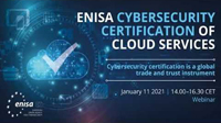 Cybersecurity Certification of Cloud Services - ENISA Webinar